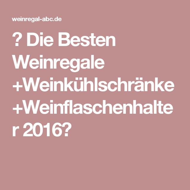 ᐅ Die Besten Weinregale +Weinkühlschränke +Weinflaschenhalter ... | {Weinkühlschränke 35}