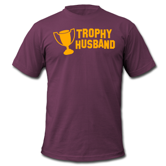 'Trophy Husband' t-shirt