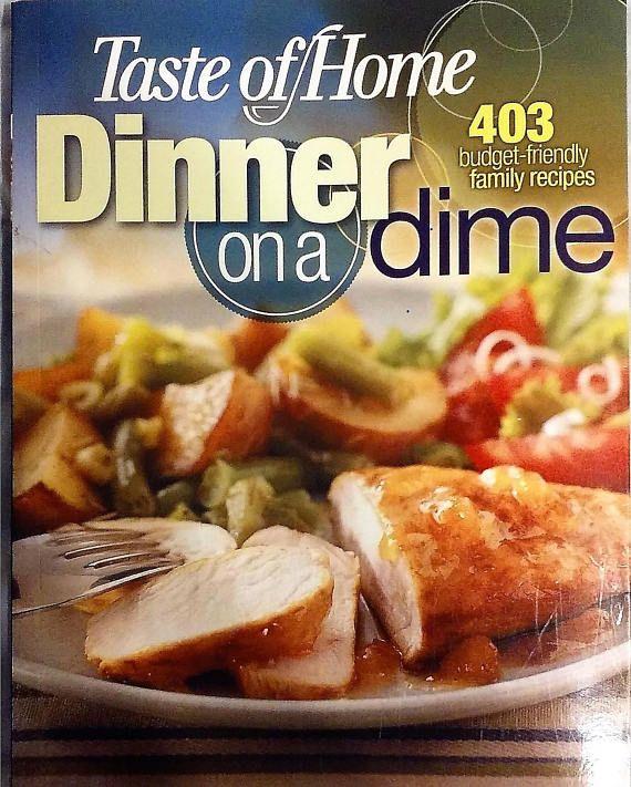 Taste of home dinner on a dime cookbook easy dinner recipes taste of home dinner on a dime cookbook easy dinner recipes forumfinder Choice Image