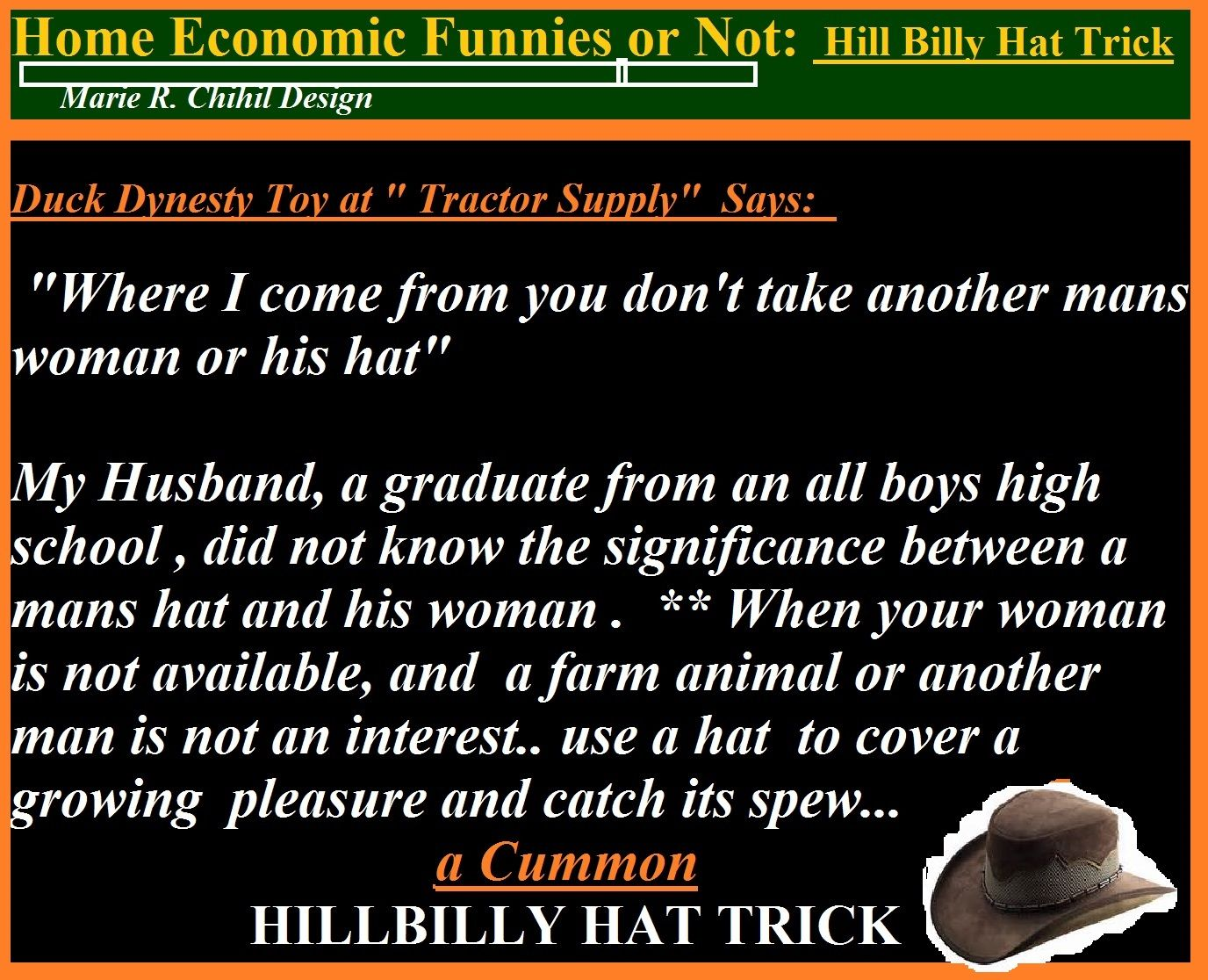 Hillbilly Hat Trick Hillbilly Hat Another Man Funny