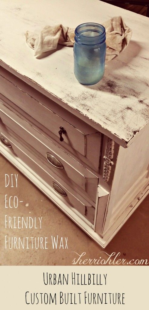 Diy Eco Friendly Furniture Wax And Great Step By Distressing