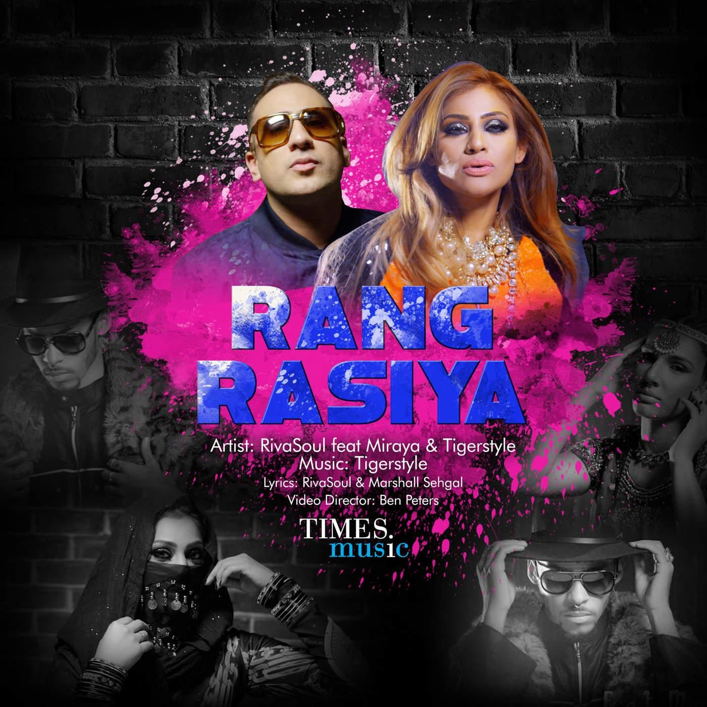 Rang Rasiya Tigerstyle , RivaSoul , Miraya Mp3 songs, Dj Single