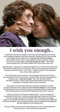 Pin by Carla Sledge on Love, Inspire, Emotions.. | I wish you enough, Daughter quotes, Beautiful words