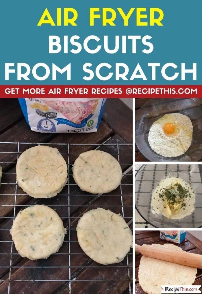 Air Fryer Biscuits Recipe Biscuit recipe, Air fryer
