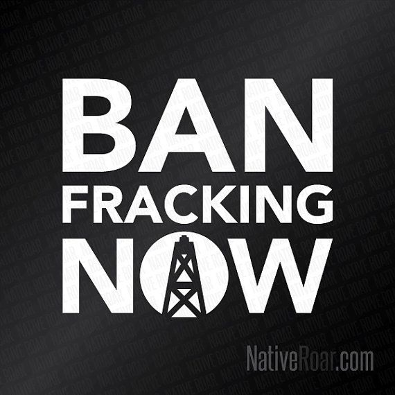 Ban Fracking Now Decal Car Bumper Sticker Laptop Decals
