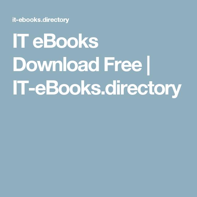 It Ebooks Download Free It Ebooks Directory Ebooks In 2018
