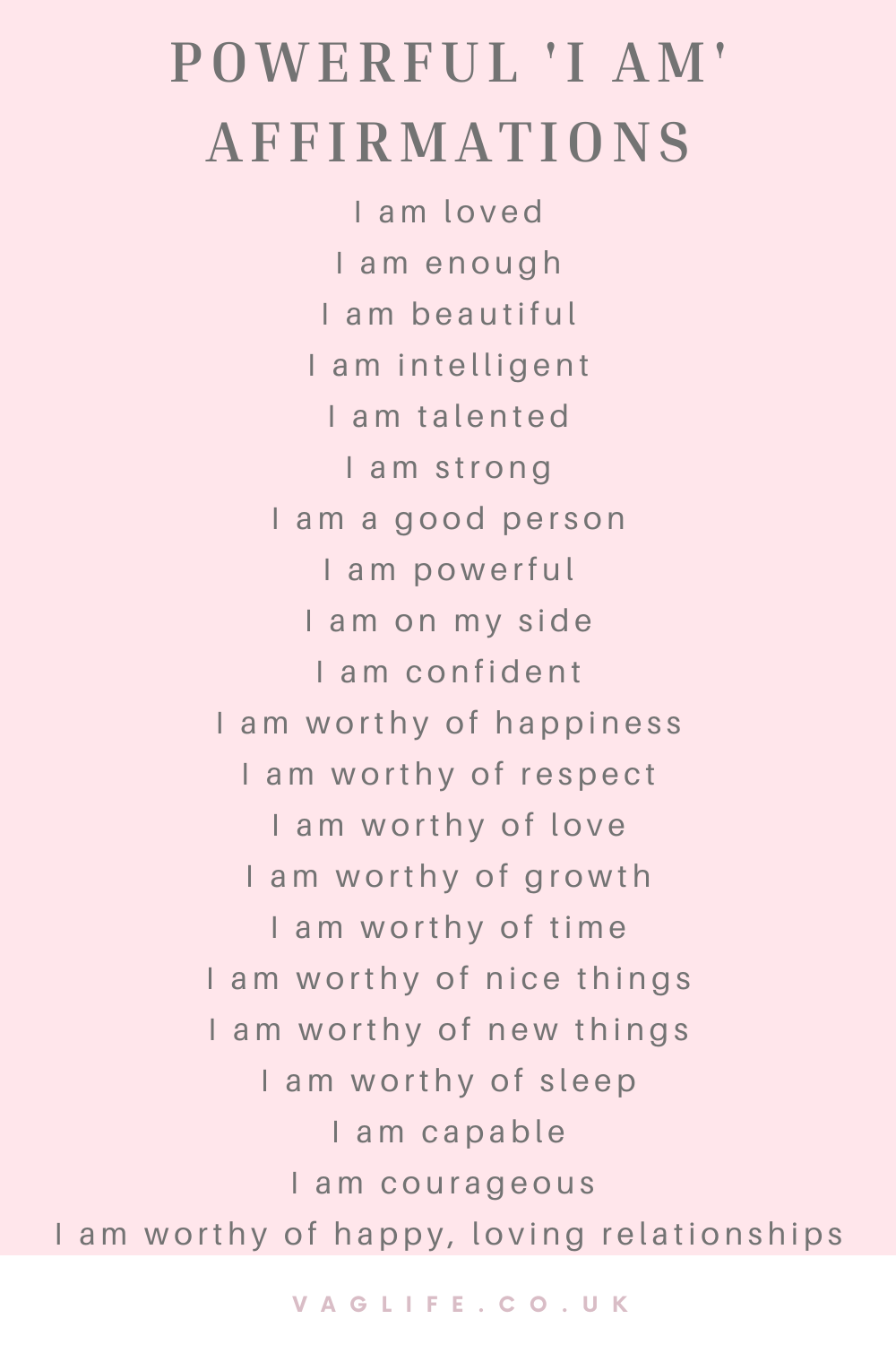 50 Powerful Affirmations To Change Your Mindset - #VagLife