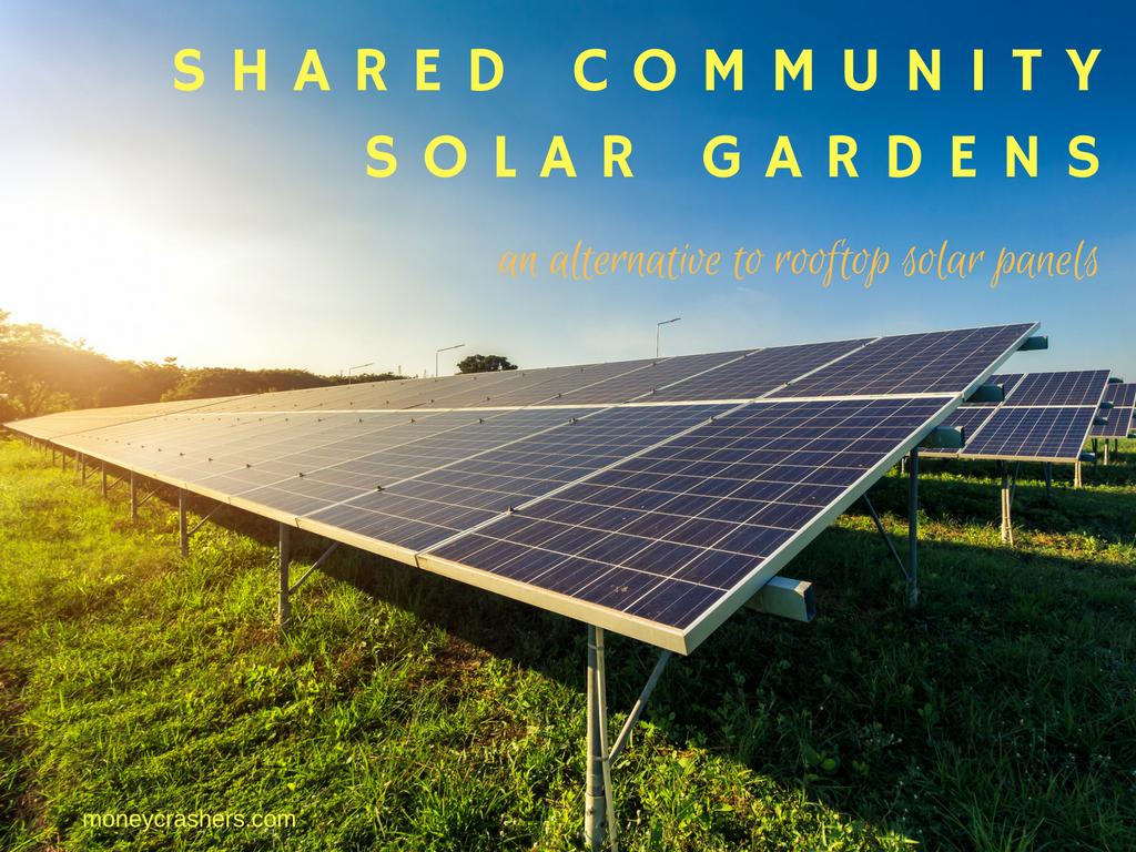 Shared Community Solar Gardens An Alternative To Rooftop Solar Panels Solar Panels Best Solar Panels Solar Power Panels