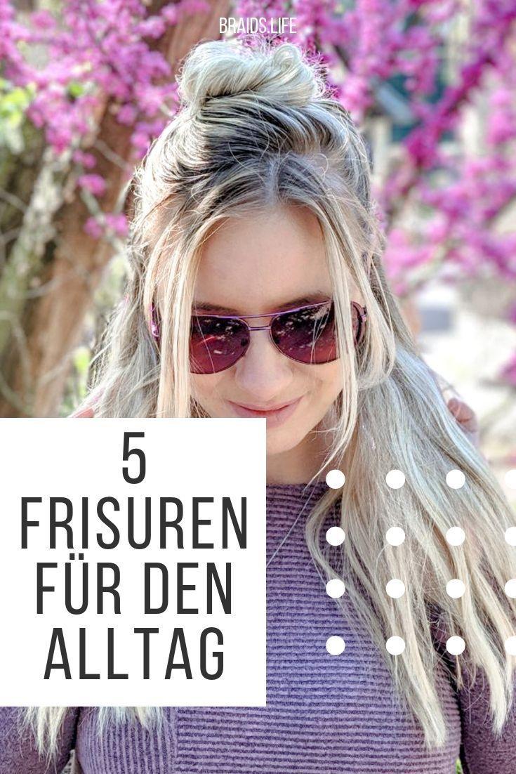 5 ganz einfache frisuren zum nachmachen für den alltag
