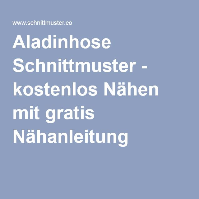 Aladinhose Schnittmuster - kostenlos Nähen mit gratis Nähanleitung ...