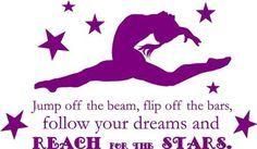 Gymnastics Quote Girl S Vinyl Bedroom Decor Jump Off The Beam Flip Off The Bars Follow Your Dreams And Reach For The Gymnastics Quotes Gymnastics History