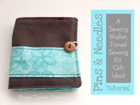 Rosey Corner Creations: Pins and Needles: A travel sewing kit, gift idea Tutorial!