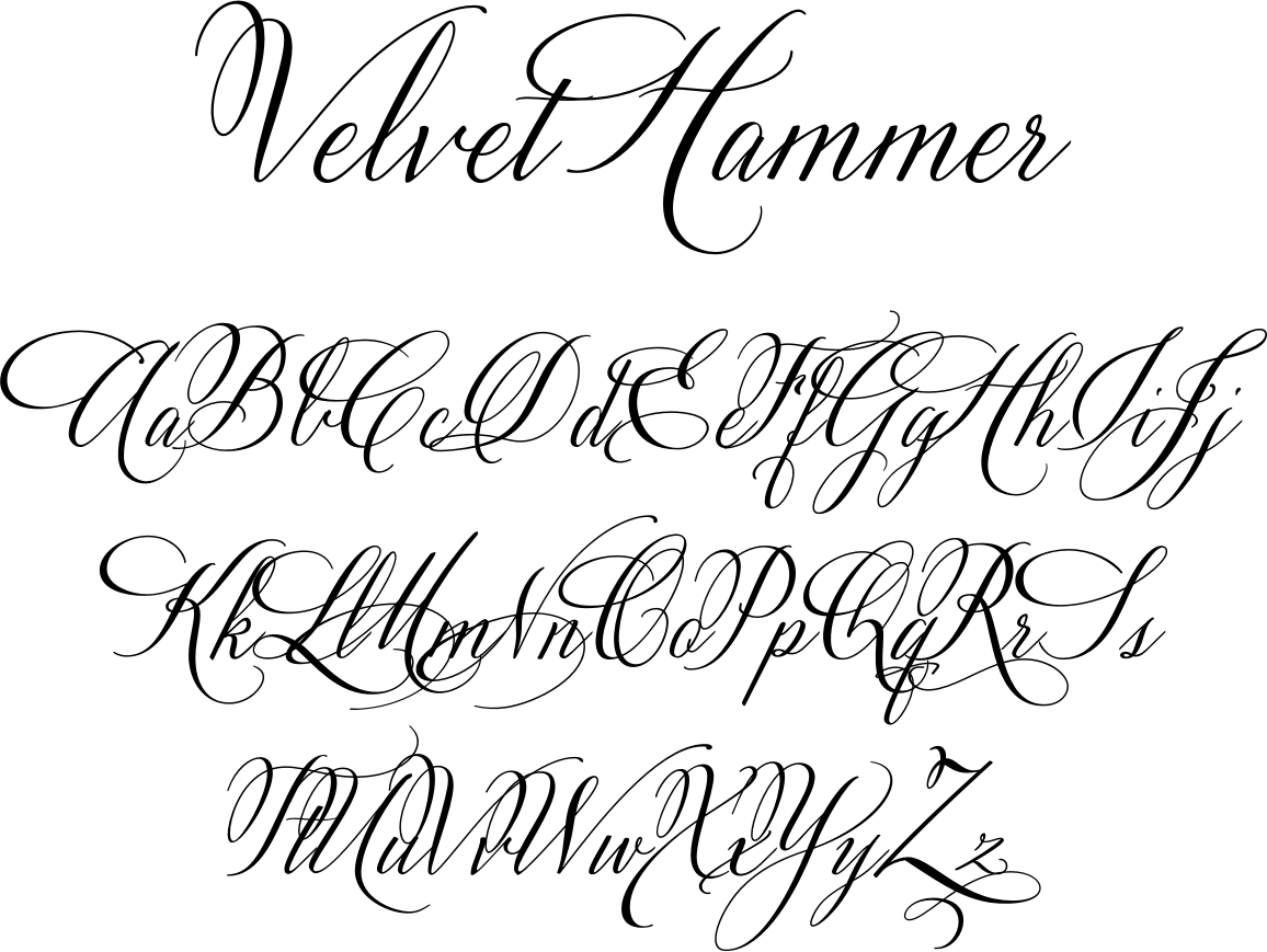 velvet hammer is a classical calligraphy font designed by calligrapher jen maton from charlottesville virginia you can purchase this font from great lakes