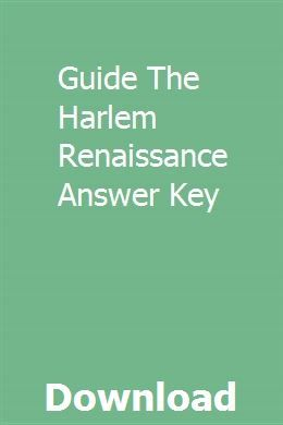 Guide The Harlem Renaissance Answer Key | Harlem ...