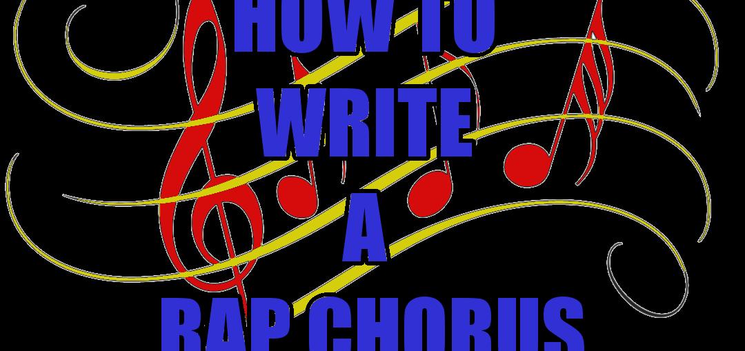 Write A Rap Chorus Rap songs, Rap, Writing
