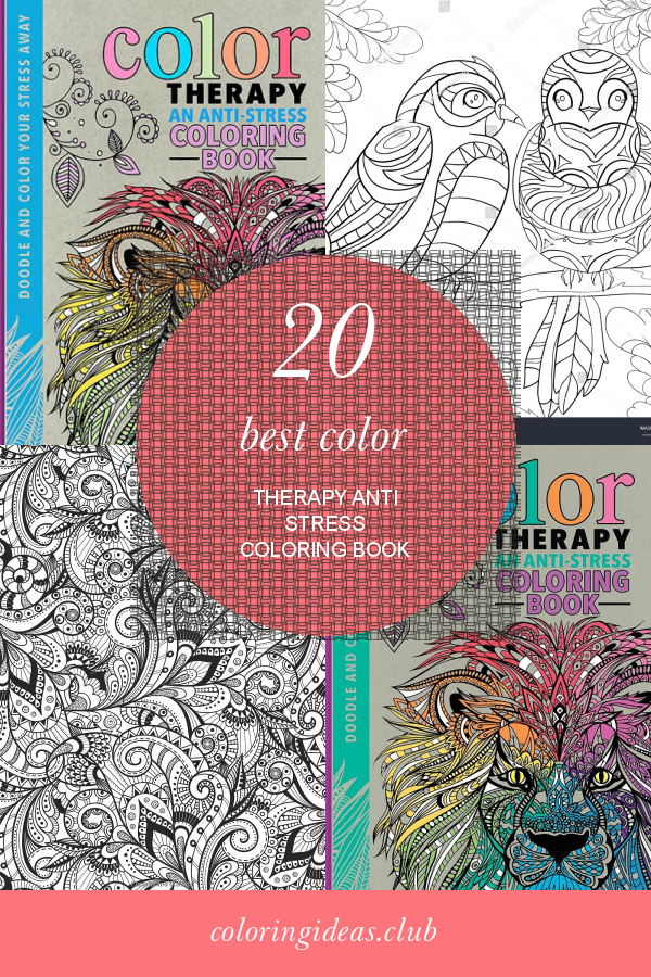 20 Best Color Therapy Anti Stress Coloring Book Anti Stress Coloring Book,  Stress Coloring Book, Coloring Books