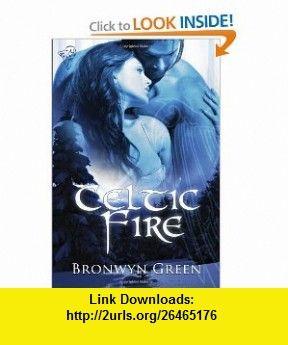 Celtic Fire Collection (9780857154064) Bronwyn Green , ISBN-10: 0857154060  , ISBN-13: 978-0857154064 ,  , tutorials , pdf , ebook , torrent , downloads , rapidshare , filesonic , hotfile , megaupload , fileserve