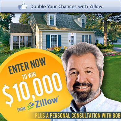 Thanks for Entering. Now, Double Your Chances with Zillow!i like to win.esteryates69@yahoo.com