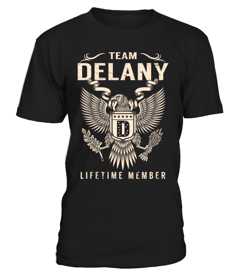 a426c0822e05 Team DELANY Lifetime Member Last Name T-Shirt  TeamDelany