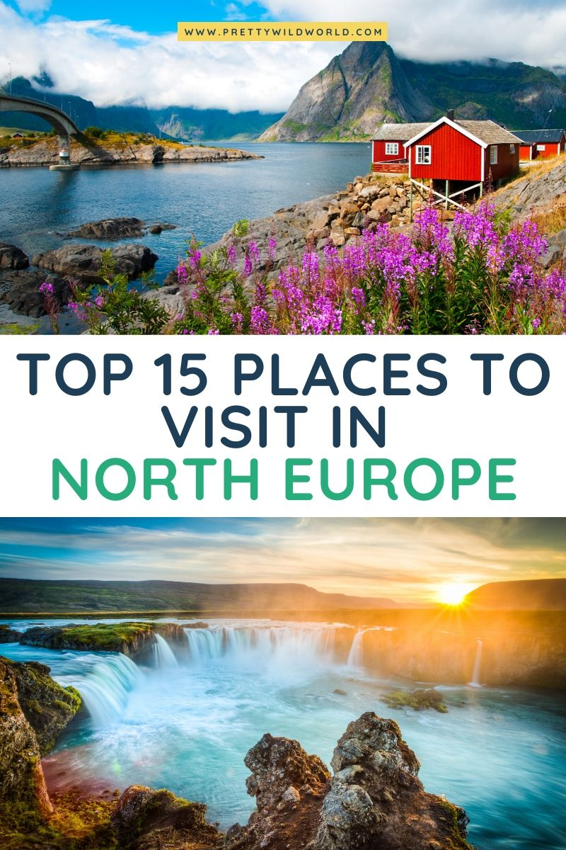 , Top 15 BEST Places to Visit in North Europe, My Travels Blog 2020, My Travels Blog 2020