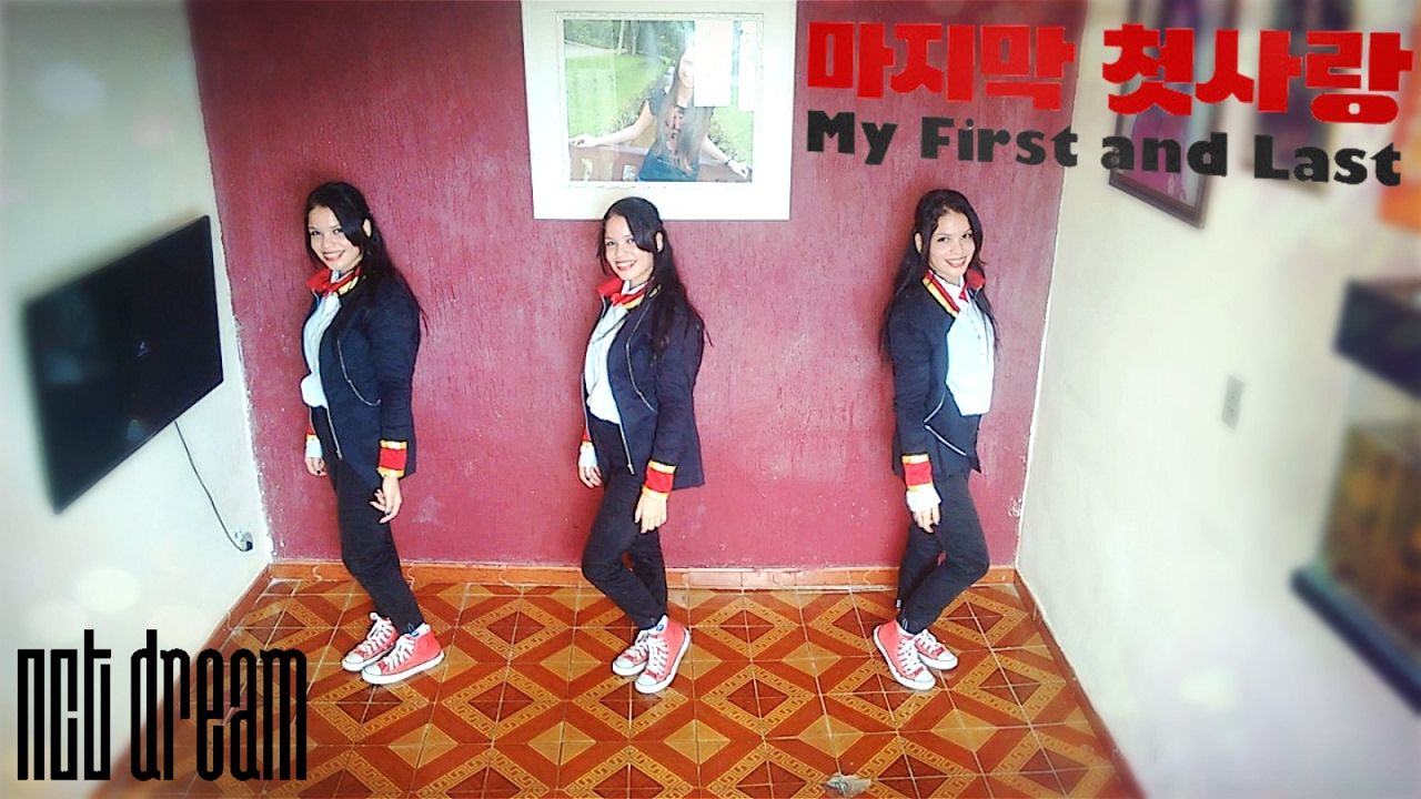 NCT DREAM - My First and Last (마지막 첫사랑) Dance cover by NANAYA