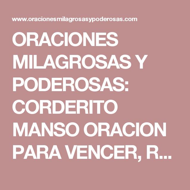 ORACIONES MILAGROSAS Y PODEROSAS: CORDERITO MANSO ORACION PARA ...