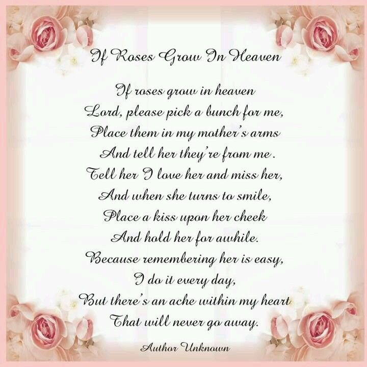 If Roses Grow In Heaven Mother Poem