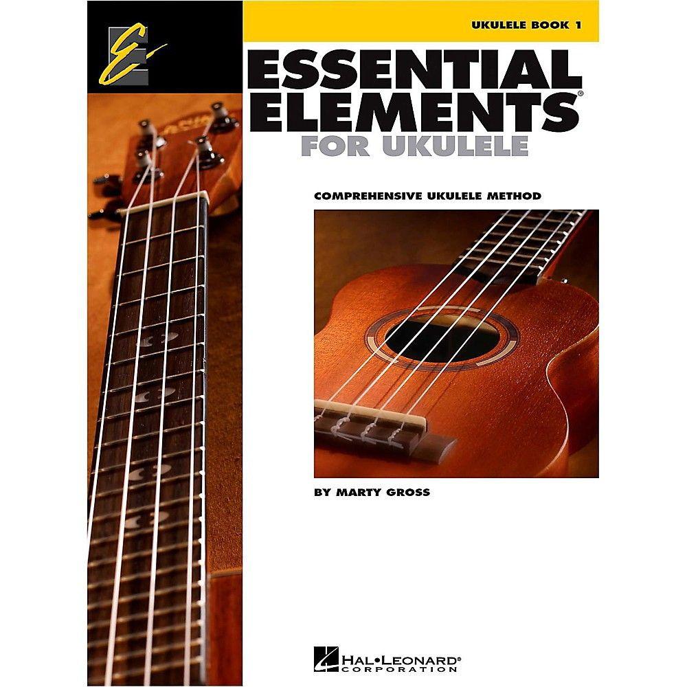 Hal Leonard Essential Elements Ukulele Method Book 1 Ukulele Books Ukulele Method Ukulele