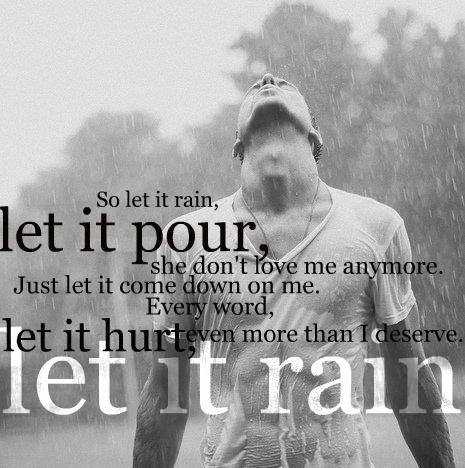 Let It Rain Let It Pour He Dont Love Me Anymore David Nail