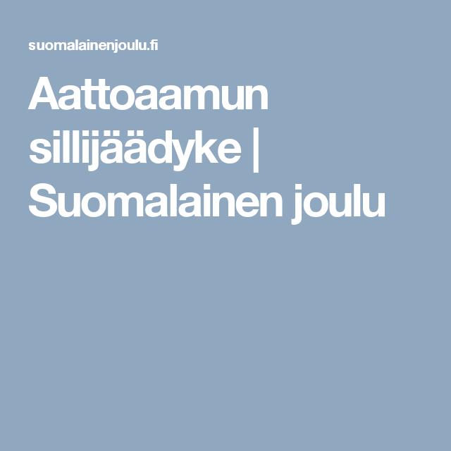 Aattoaamun sillijäädyke | Suomalainen joulu