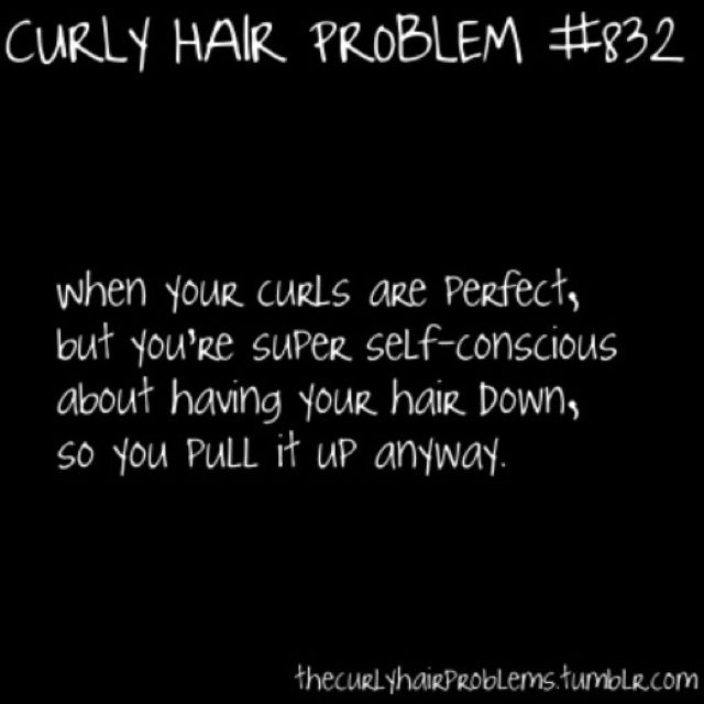 And My Husband Will Say Why D You Put It Up It Looked So Good Coz It Was Bugging Me Curly Hair Problems Curly Hair Styles Curly Girl Problems