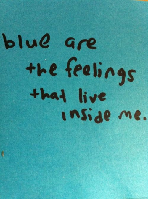 blue are the feelings that live inside me  | word | Im blue