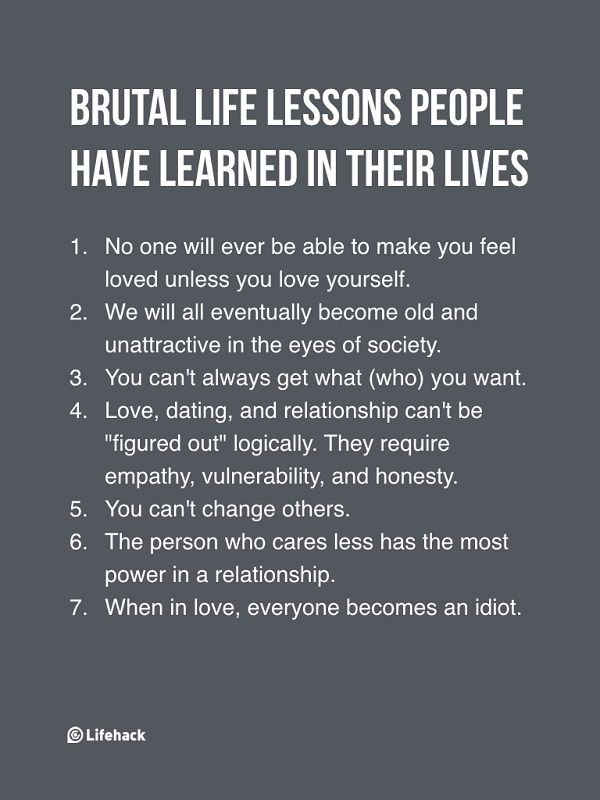 Seven Brutal Life Lessons People Should Learn In Their Lives
