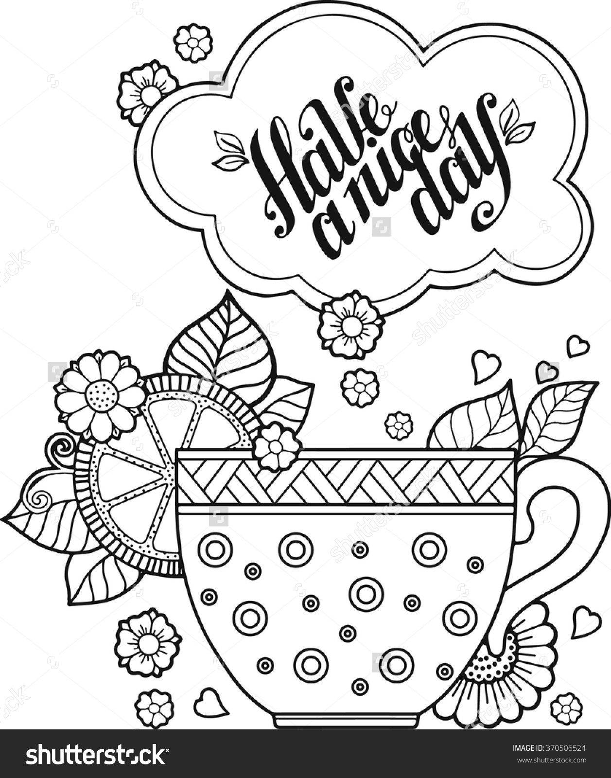 cup coloring pages - hand drawing vector a cup of herbal tea for a good day