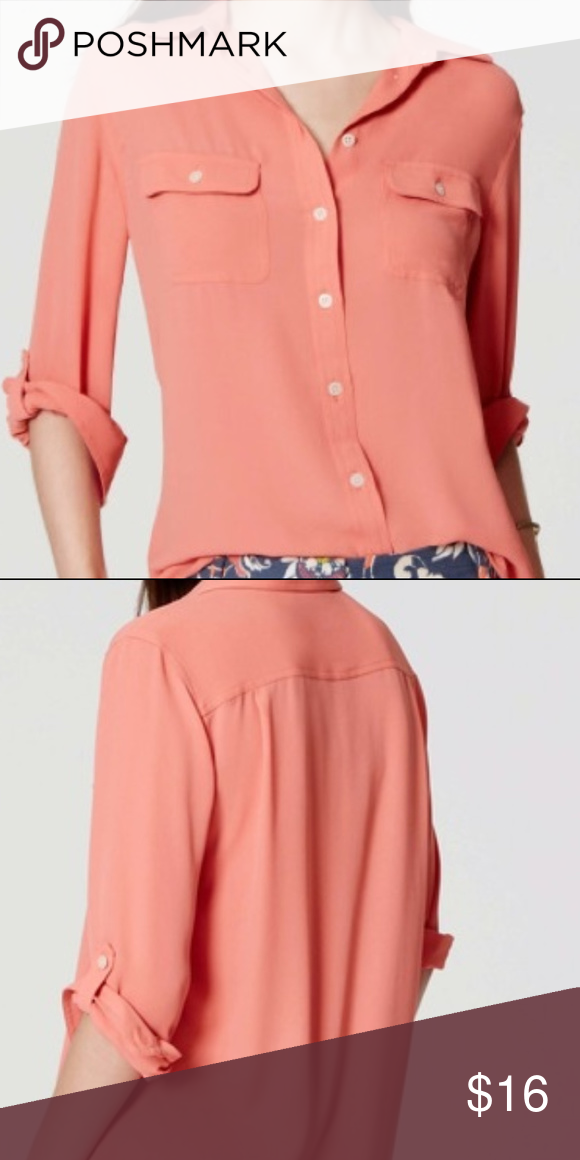 4cd4f5690459cf Loft Button Down Blouse/shirt Coral Size Small Beautiful Lightweight Ann  Taylor Loft Utility Blouse. Roll up sleeves or they can stay down.