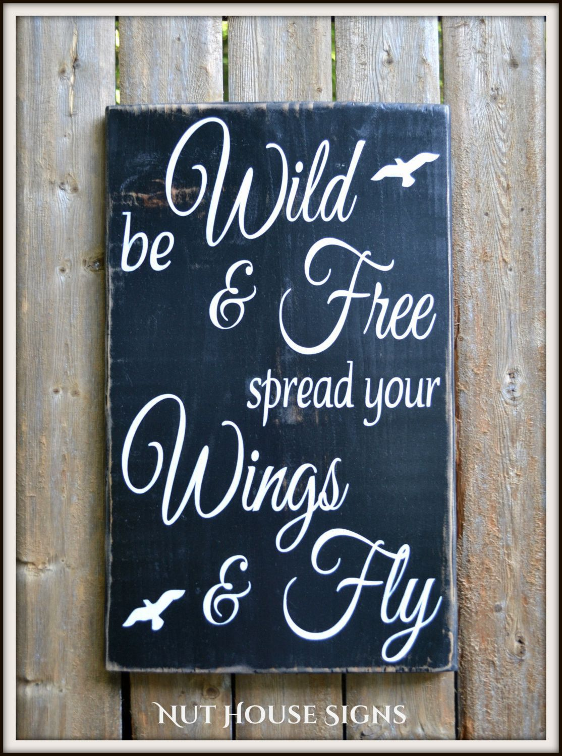 Inspirational Quotes On Wood: Inspirational Wood Sign Hand Painted Be Wild And Free