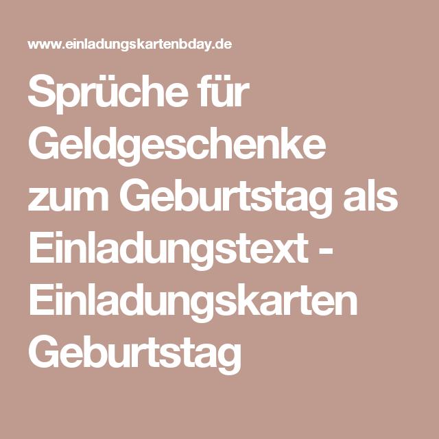 Spruche Fur Geldgeschenke Zum Geburtstag Als Einladungstext