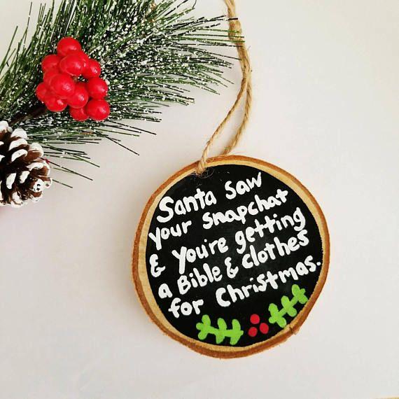 Funny Christmas Ornament Snapchat ornament best friend gift - Funny Christmas Ornament, Snapchat Ornament, Best Friend Gift, Wood