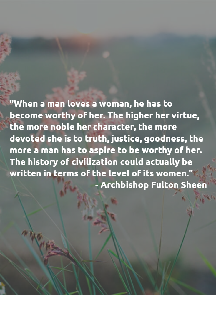 Such A Beautiful Quote By Venerable Fulton Sheen Well This Just Proves  Iti'm Going To Be Single Forever