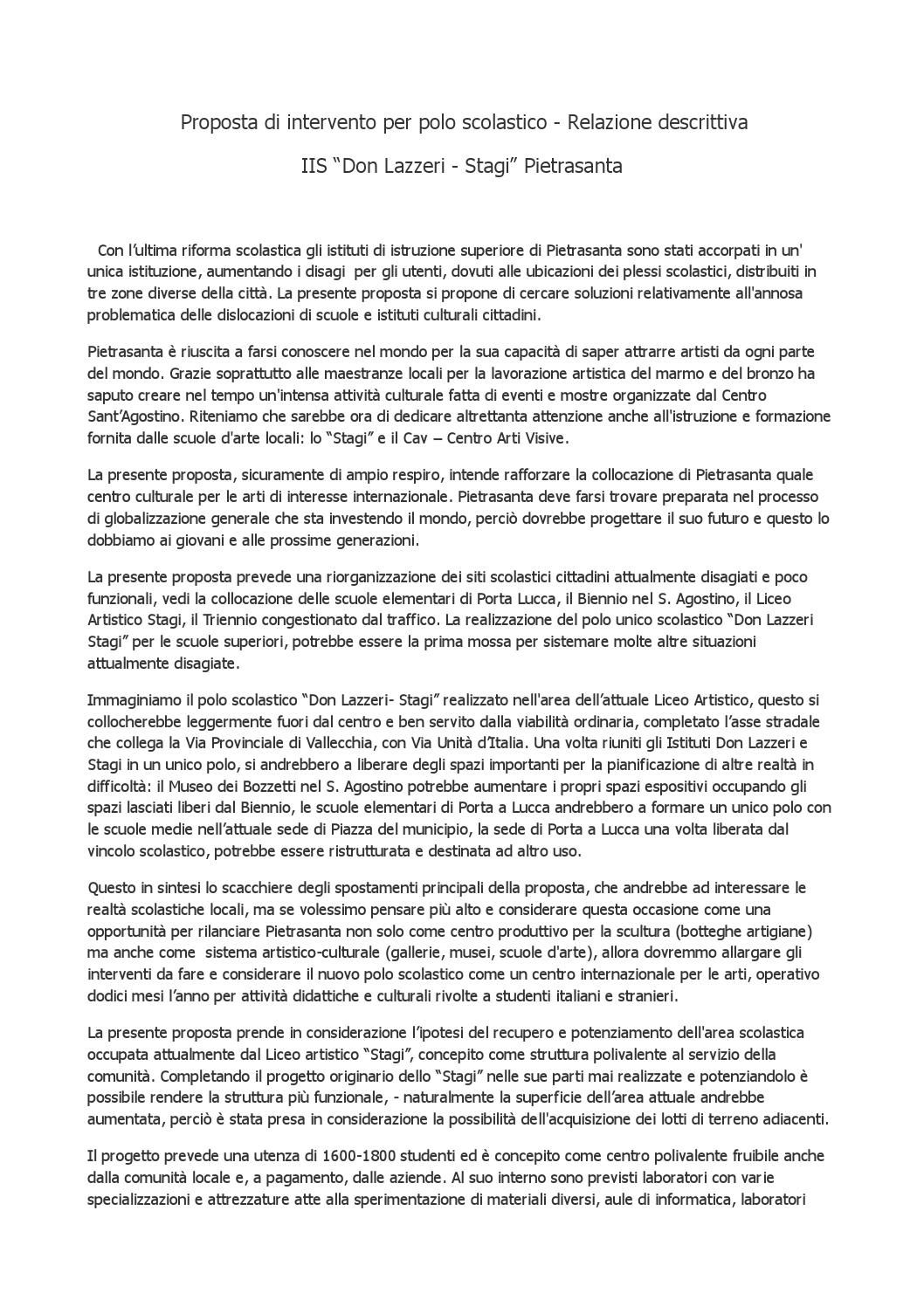 Proposta di revisione collocazione edifici plessi scolastici e istituti culturali a Pietrasanta e creazione di poli scolastici con unica sede. Progetto di A.Bertolaccini, 2010. (documento sfogliabile on-line).