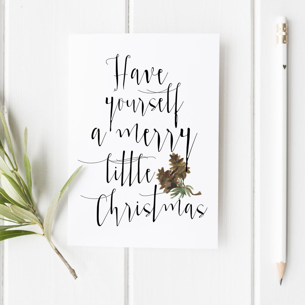 Have Yourself a Merry Little Christmas - Christmas Card – Snow And ...