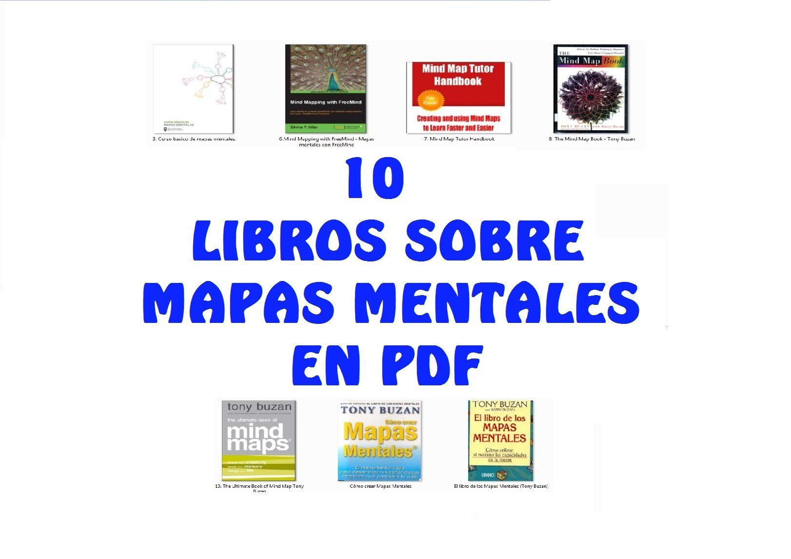 10 Libros Sobre Mapas Mentales Descarga Pdf Español Mapas Mentales Mapas Libros
