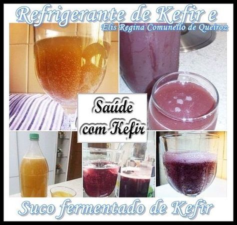 Segue Abaixo Duas Receitas Para Kefir De Agua Refrigerante De