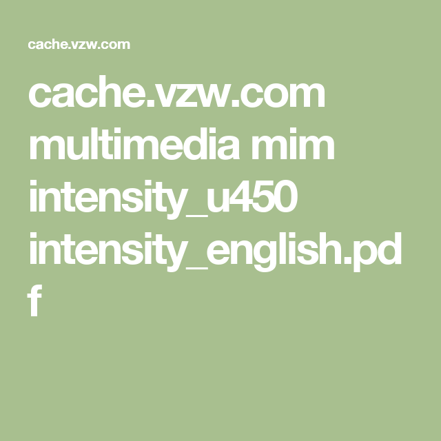 cache.vzw.com multimedia mim intensity_u450 intensity_english.pdf