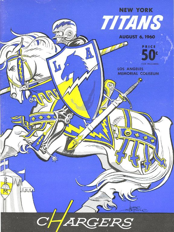 Los Angeles Chargers Vs New York Titans June 6 1960 Chargers Football American Football League Afl