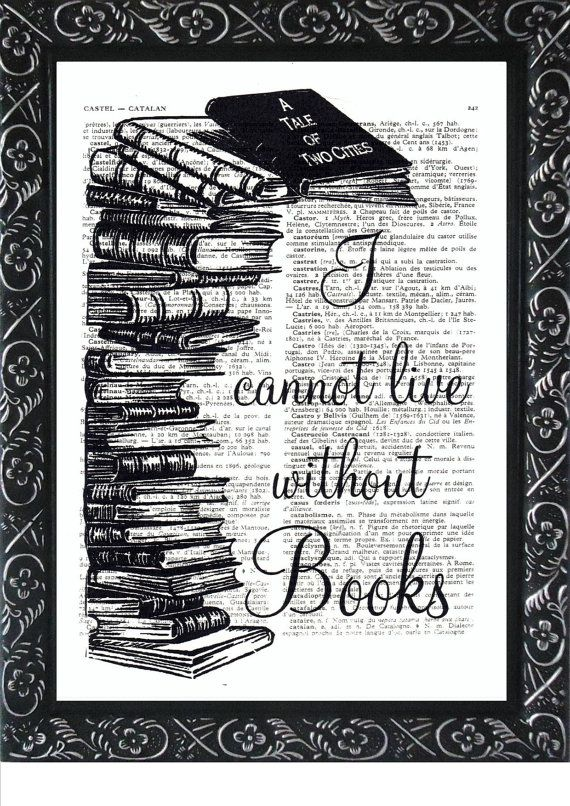 Check Out Books Print I Cannot Live Without BOOKS Quote Wintertime Print On  An Vintage FRENCH Dictionary Print Mixed Media On Frenchprints