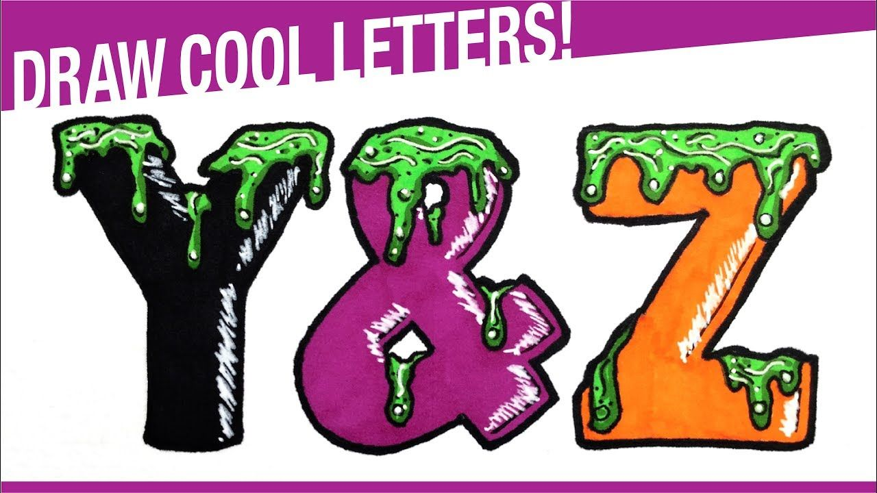 How To Draw Letters Y Z How To Draw Letters In A Cool Way How To Draw Bubble Drawing Drawing Letters Bubble Letters