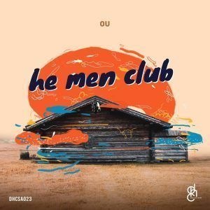 OU – He Men Club [EP DOWNLOAD]