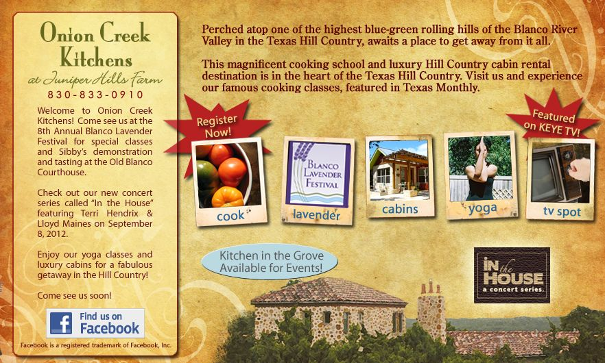 Onion Creek Kitchens in Dripping Springs ~ cooking classes, hiking, explore local wineries, take a yoga class or schedule a massage
