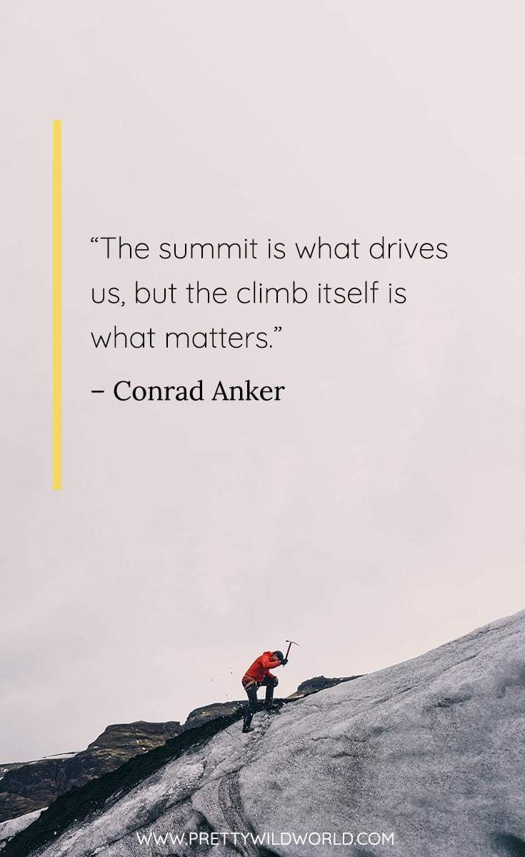 Best Climbing Quotes Mountain Climbing Quotes Funny Climbing Quotes Quotes About Climbing Obstac Climbing Quotes Hiking Quotes Funny Rock Climbing Quotes